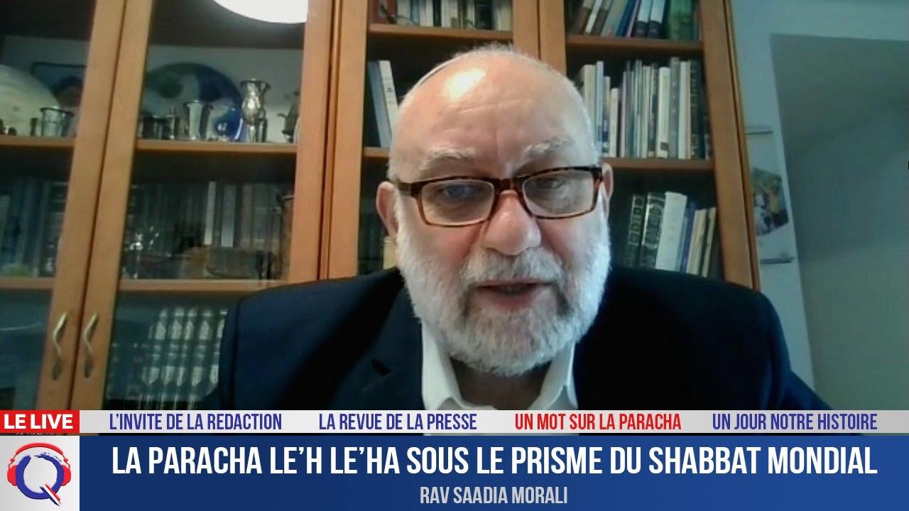 La Paracha Le'h Le'ha sous le prisme du Shabbat mondial
