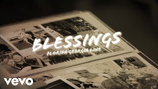 Florida Georgia Line - Blessings (Lyric Video)