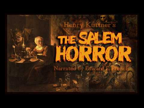 The Salem Horror by Henry Kuttner, narrated by Edward E. French