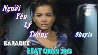 Người Yêu Lý Tưởng (Shayla) - Karaoke minhvu822 || Beat Chuẩn 2018 🎤