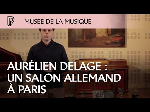 Aurélien Delage : Un salon allemand à Paris