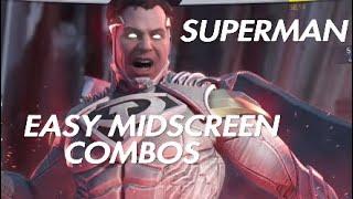 Injustice 2 | Superman Easy Midscreen Combos