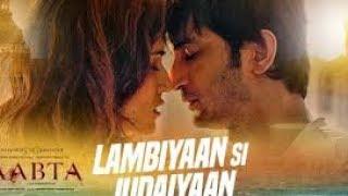 Lambiyan Si Judaiyan Lyrics Arijit Singh Raabta 2017 Lyrical Video With Translation