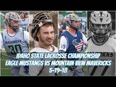 Mountain View Mavericks at Eagle Mustangs Lacrosse Championship 2018