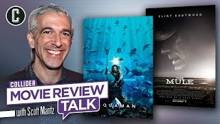 Aquaman and The Mule - Movie Review Talk with Scott Mantz