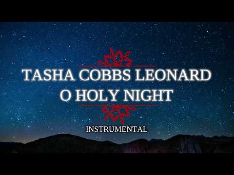 Tasha Cobbs Leonard - O Holy Night - Instrumental Track