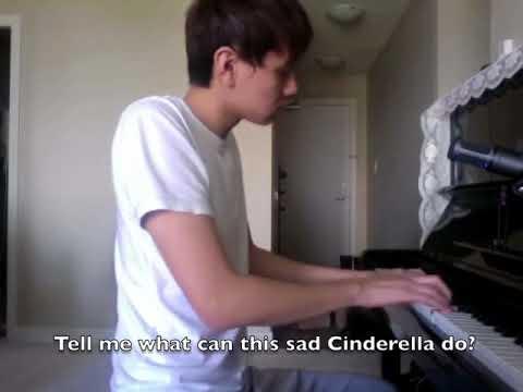 Sad Cinderella (Original Song #9 by Little Columbus) -- PIANO VERSION