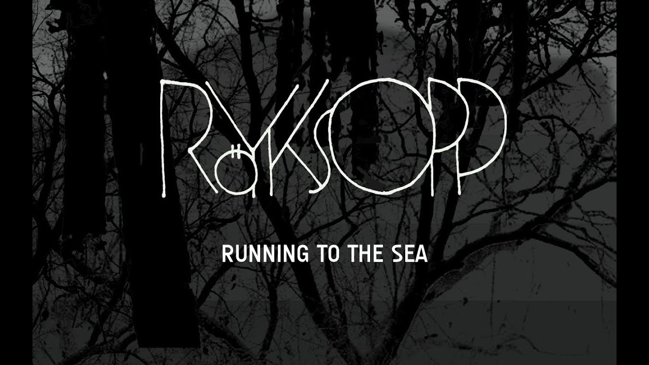 Download royksopp running to the sea