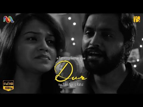 DUR   Latest Hindi Song   Ratnadeep   Feat. Rahul & Priya N  