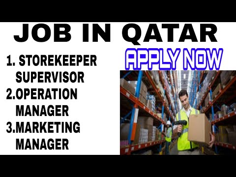 Job In Qatar   Store Supervisor   Marketing Manager   Operation Manager   Qatar Vacancy   Employment