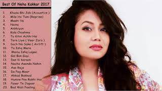 Best of Neha Kakkar | Top 20 Songs | Jukebox 2018
