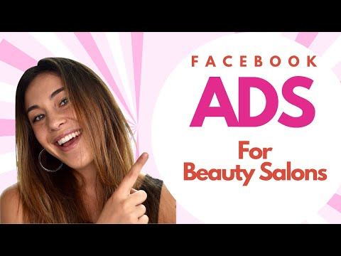 How To Run Facebook Ads For Beauty Salons