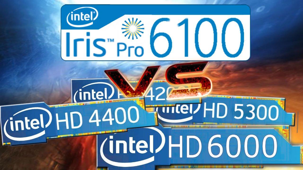 intel iris 6100 vs intel hd graphics  4200  5300  4400