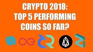 CRYPTO 2018: TOP 5 PERFORMING COINS SO FAR?