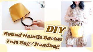 DIY Tutorial Round Handle Bucket Tote Bag / Handbag  / Easy Sewing Projects / 手作り+ファッションㅣmadebyaya