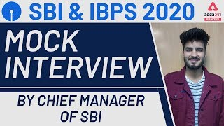 Mock Interview by Chief Manager of SBI State Bank of India | Interview Preparation for SBI \u0026 IBPS