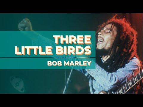 Bob Marley - Three Little Birds [Guitarra] como tocar com cifra e tablatura