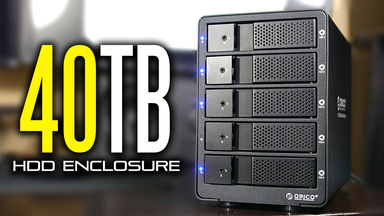 40tb Orico 5 Bay Hdd Enclosure Review Youtube