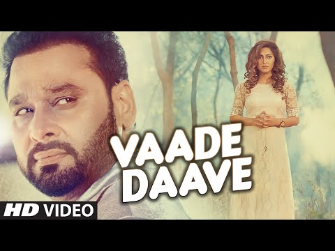 Nachhatar Gill : VAADE DAAVE Video Song | Rupin Kahlon | Latest Punjabi Song 2016