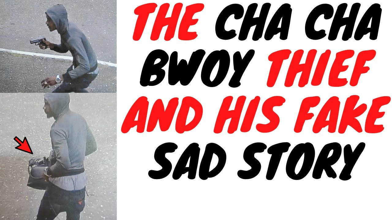 Time To Expose The Cha Cha Bwoy Thief And His Real Motives For ROBBlNG People