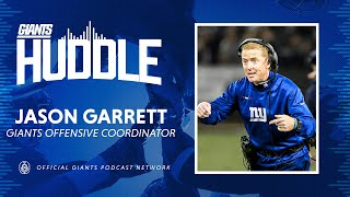 Giants OC Jason Garrett on Joining Joe Judge's Coaching Staff | Giants Huddle Podcast