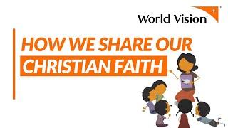 World Vision Christian Witness - How We Work | World Vision