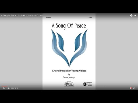 A Song Of Peace - MusicK8.com Choral Octavo