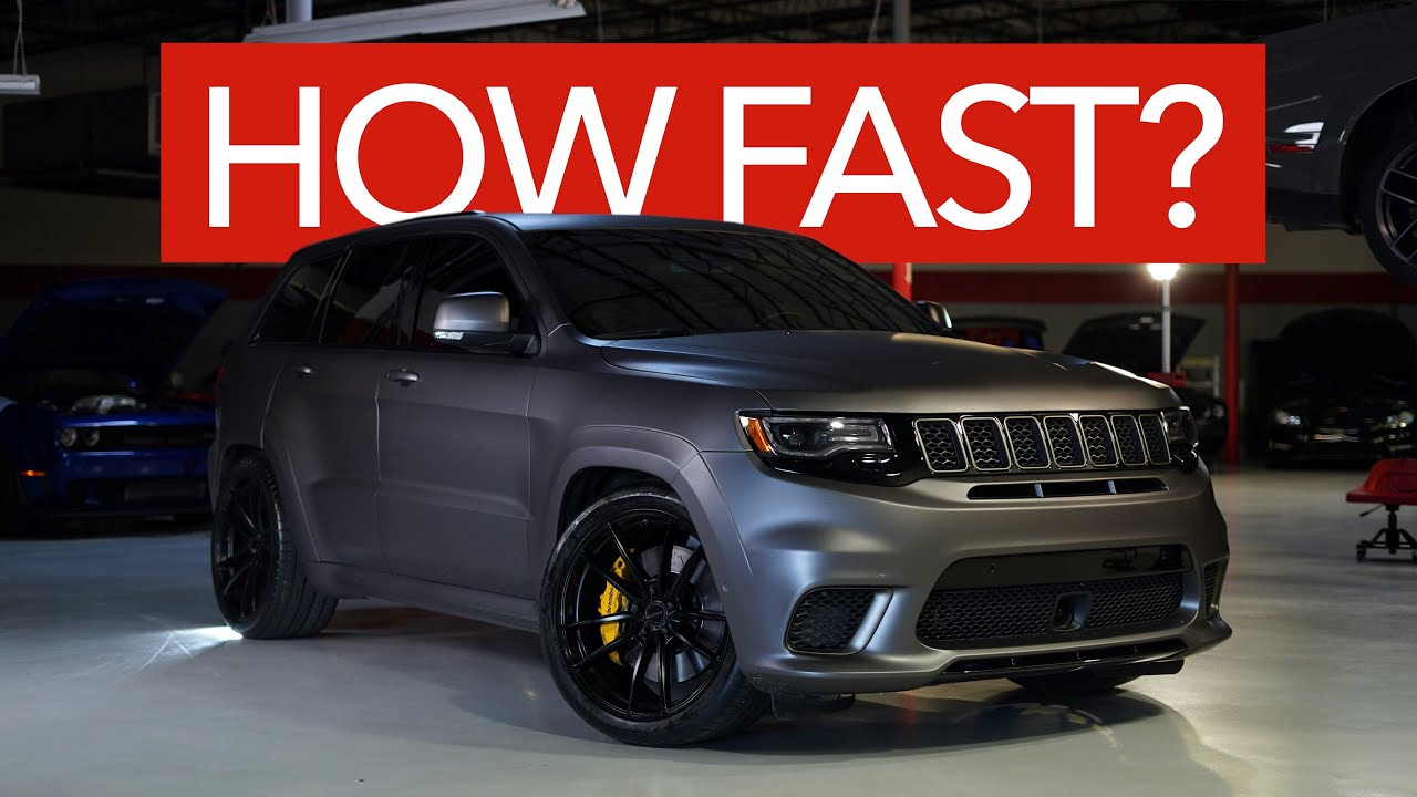 How Fast Is The Jeep Trackhawk Youtube