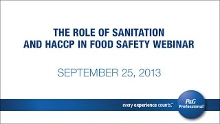 The Role of Sanitation and HACCP in Food Safety Webinar