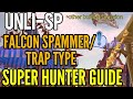 Hunter Sniper Unli SP super guide with explanation of the best end game build!