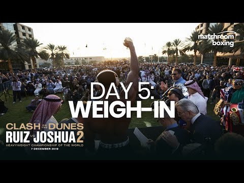 Andy Ruiz Vs Anthony Joshua 2 Fight Week | Weigh-In (Ep 5) Behind The Scenes
