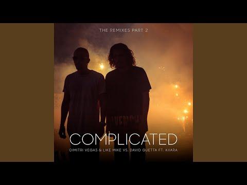 Complicated (Brennan Heart Remix)