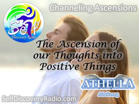 Self Discover Radio - The Ascension of our Thoughts into Positive Things