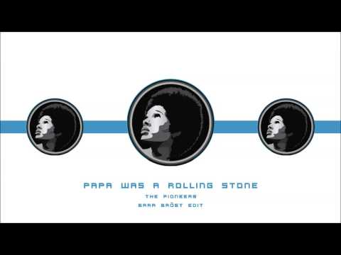 Papa was a Rolling Stone  The Pioneers Bara Bröst Edit