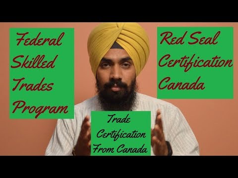 How To Get Trade Certification From Canada!!! FSTW!!! #ShavinderSingh