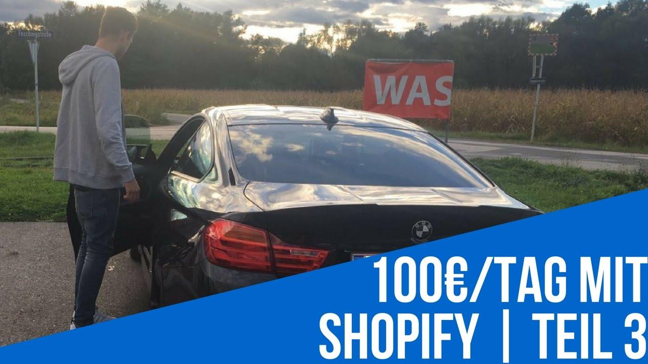 100€/Tag mit Shopify | Teil 3