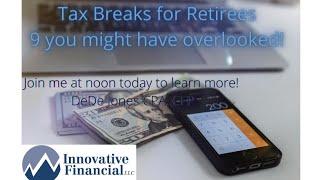 Nine Retiree Tax Breaks