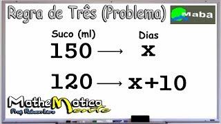 REGRA DE TRÊS SIMPLES (Problema de matemática) -   Aula 02 - Pedido por aluno