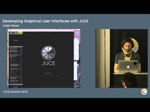 Developing Graphical User Interfaces with JUCE, Julian Storer, JUCE Summit 2015