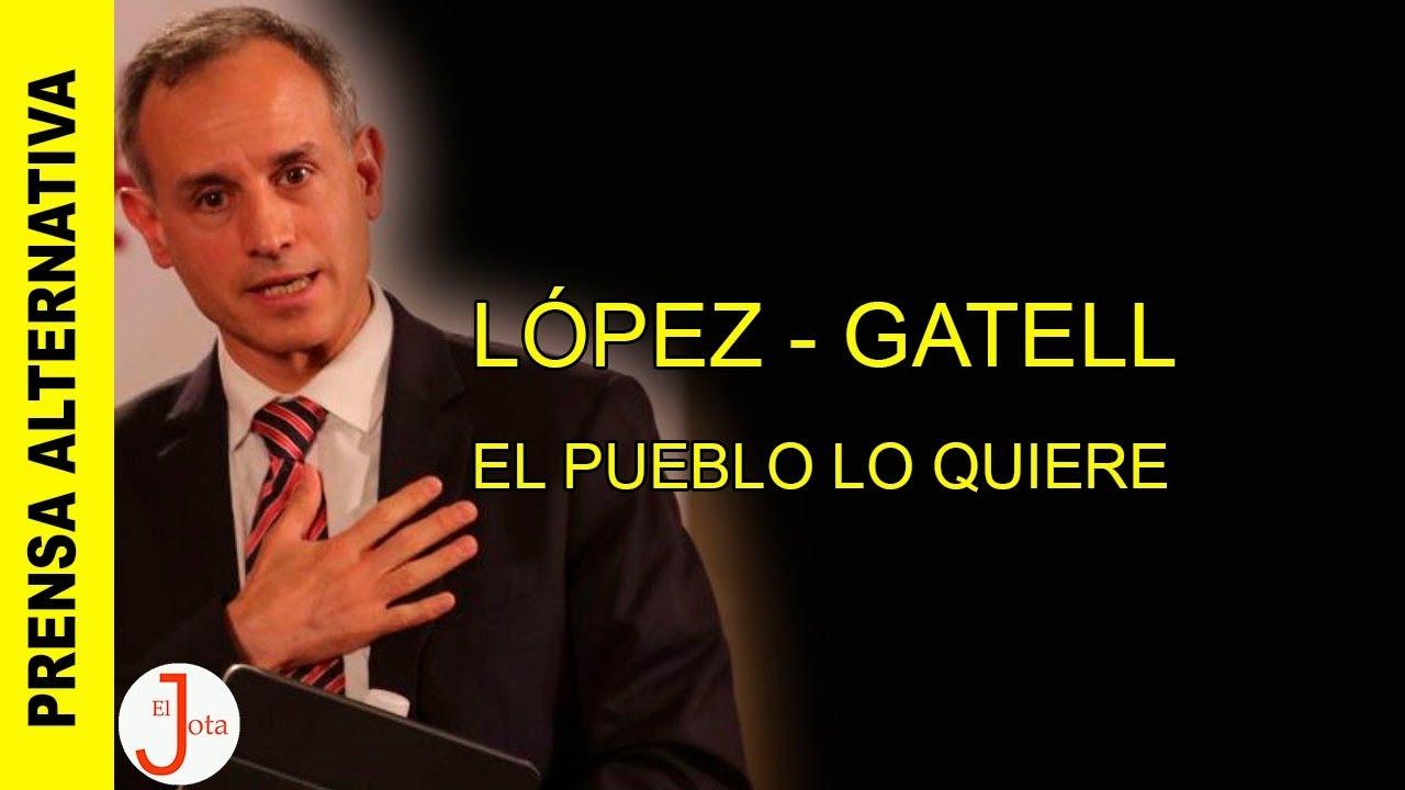 LÓPEZ - GATELL, EL PUEBLO LO QUIERE