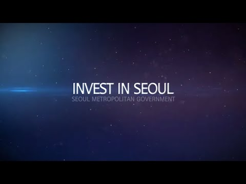 Seoul Investment Promotion Video (2015)