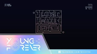 [VIETSUB + ENG SUB] BTS (방탄소년단) - Love Maze