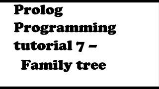 AI Prolog Programming Tutorial 7 - Family Tree
