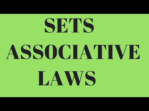 Associative Law in sets, Laws of Algebra of Sets ,associative property of sets set theory in english