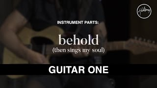 Guitar One Instrumental - Behold (Then Sings My Soul)
