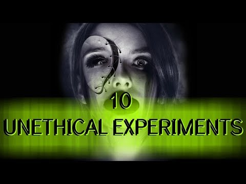 10 UNETHICAL PSYCHOLOGICAL EXPERIMENTS