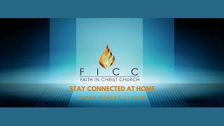 FICC SUNDAY SERVICE - 11th April 2021