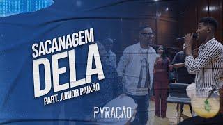 Pyração part. Junior Paixão - Sacanagem Dela (Ao Vivo)