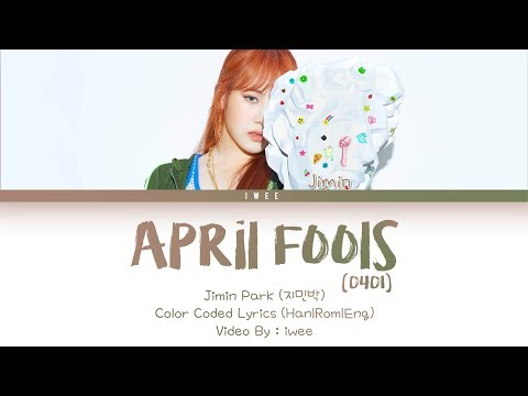 Jimin Park (지민박) (Jamie Park) - April Fools (0401) (Han|Rom|Eng) Color Coded Lyrics/가사