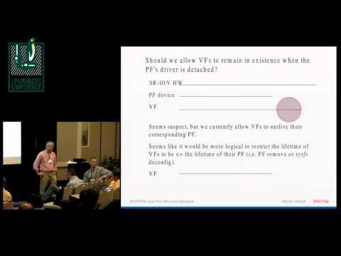 SR-IOV Virtual Function Lifetimes - Myron Stowe, Red Hat